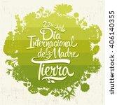dia internacional de la tierra  ... | Shutterstock .eps vector #406140355