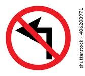 do not turn left traffic sign...   Shutterstock .eps vector #406208971