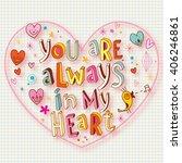 you are always in my heart | Shutterstock . vector #406246861