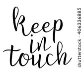 keep in touch. calligraphic... | Shutterstock .eps vector #406336885