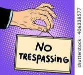 Hand Sign No Trespassing