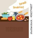 israeli breakfast with...   Shutterstock .eps vector #406374607