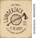 lumberjack  of the woods print...   Shutterstock .eps vector #406443034