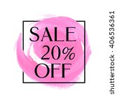 sale 20  off sign over original ... | Shutterstock .eps vector #406536361