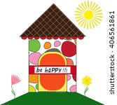 be happy house greeting card | Shutterstock .eps vector #406561861
