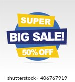 super sale banner  big sale... | Shutterstock .eps vector #406767919