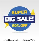 super sale banner  big sale... | Shutterstock .eps vector #406767925
