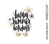 happy summer holidays   summer... | Shutterstock .eps vector #406821169