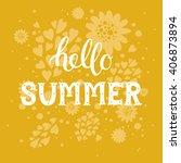 hello summer. summer background ... | Shutterstock .eps vector #406873894