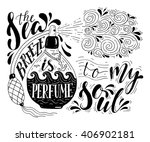the sea breeze is perfume to my ... | Shutterstock .eps vector #406902181
