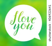 i love you. lettering on... | Shutterstock .eps vector #406922641