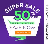 colorful super sale 50 percent... | Shutterstock .eps vector #406924411
