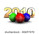3d illustration of golden text '2010' and colorful christmas balls - stock photo