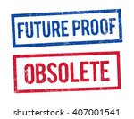 future proof and obsolete stamps | Shutterstock .eps vector #407001541