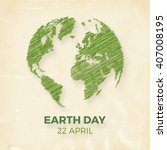 earth day  april 22  graphic... | Shutterstock .eps vector #407008195