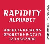 rapidity alphabet font. oblique ... | Shutterstock .eps vector #407088037