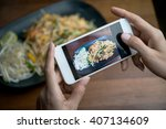 woman hands taking food photo... | Shutterstock . vector #407134609