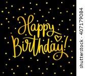 happy birthday. excellent gift... | Shutterstock .eps vector #407179084