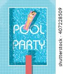 summer pool party poster... | Shutterstock .eps vector #407228509