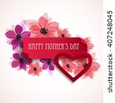 happy mother's day floral... | Shutterstock .eps vector #407248045
