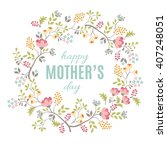 happy mother's day floral... | Shutterstock .eps vector #407248051