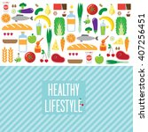 composition  a healthy diet.... | Shutterstock .eps vector #407256451