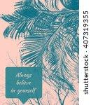 inspirational typographic quote.... | Shutterstock . vector #407319355