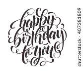 happy birthday to you vector... | Shutterstock .eps vector #407381809