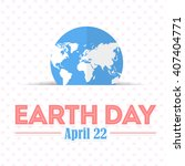 earth day concept background | Shutterstock .eps vector #407404771