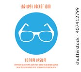 glasses vector icon. simple... | Shutterstock .eps vector #407412799