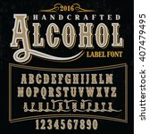hand crafted font for alcohol... | Shutterstock .eps vector #407479495