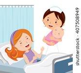 maternity ward. female nurse... | Shutterstock .eps vector #407508949
