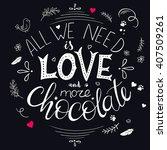 vector hand drawn lettering... | Shutterstock .eps vector #407509261