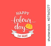 Happy 1st May Lettering Vector...
