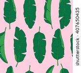 banana leaves pattern.vector... | Shutterstock .eps vector #407650435