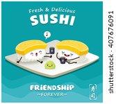 vintage sushi poster design... | Shutterstock .eps vector #407676091