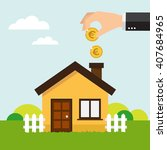 hand putting coin in house... | Shutterstock .eps vector #407684965