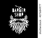 vector hipster barber shop logo ... | Shutterstock .eps vector #407684977