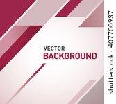 abstract modern background | Shutterstock .eps vector #407700937
