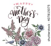happy mothers day lettering.... | Shutterstock .eps vector #407815075