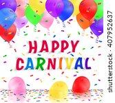carnival background with... | Shutterstock .eps vector #407952637