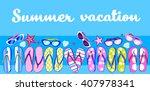 summer beach flip flops... | Shutterstock .eps vector #407978341