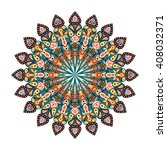round mandala. arabic  indian ... | Shutterstock . vector #408032371