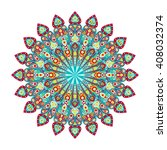 round mandala. arabic  indian ... | Shutterstock . vector #408032374