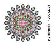 round mandala. arabic  indian ... | Shutterstock . vector #408032395