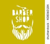 vector hipster barber shop logo ... | Shutterstock .eps vector #408060184