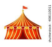 cartoon circus marquee tent.... | Shutterstock .eps vector #408110011