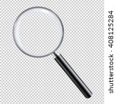 magnifying glass  isolated on... | Shutterstock . vector #408125284