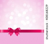 pink bow bokeh | Shutterstock . vector #408168229