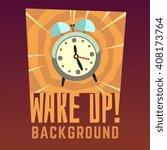wake up vector background. wake ... | Shutterstock .eps vector #408173764